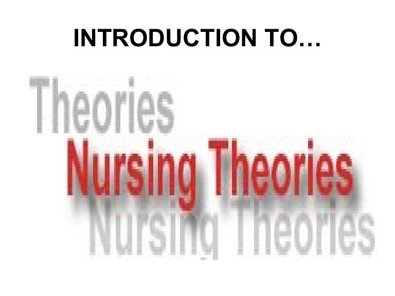 grand nursing theories and application to clinical practice