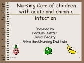 Nursing care of children with acute and chronic infection