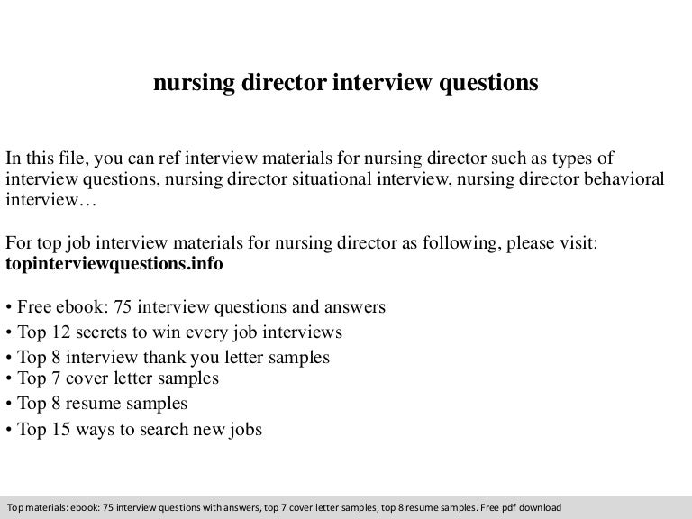 nursing director interview questions - Nursing Interview Questions And Answers
