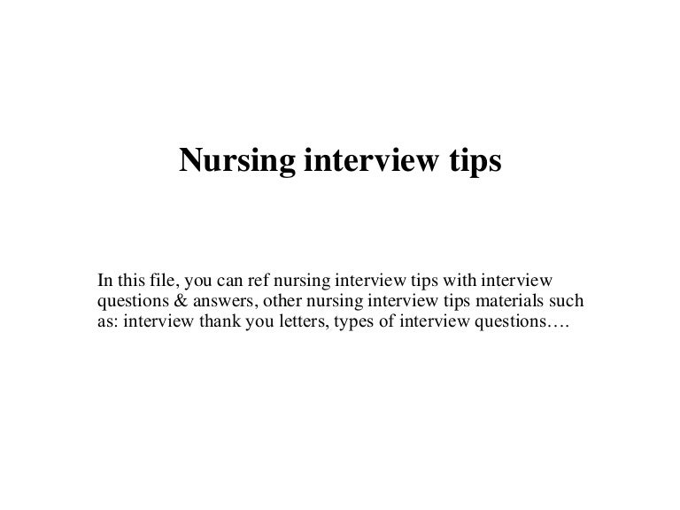 nursinginterviewtips 150709101402 lva1 app6891 thumbnail 4jpgcb1436437040 - Nursing Interview Questions And Answers