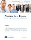 Nursing Peer Review to Improve Quality and Reduce Costs 2014
