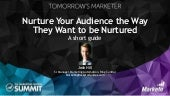 Nurturing Your Audience the Way they Want to be Nurtured