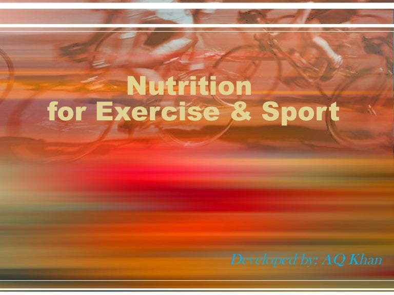 Nutrition For Exercise And Sport