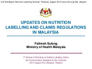 Nutrition Labeling & Claims Malaysia 2012