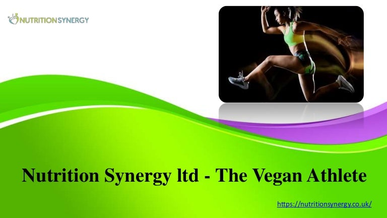 Nutrition Synergy ltd - The Vegan Athlete