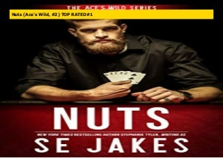 Nuts (Ace's Wild, #2) TOP RATED#1