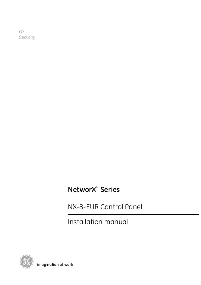 nx 8 eur ins e ge 020706 rh slideshare net nx 4 user manual pdf das networx nx-4 user manual