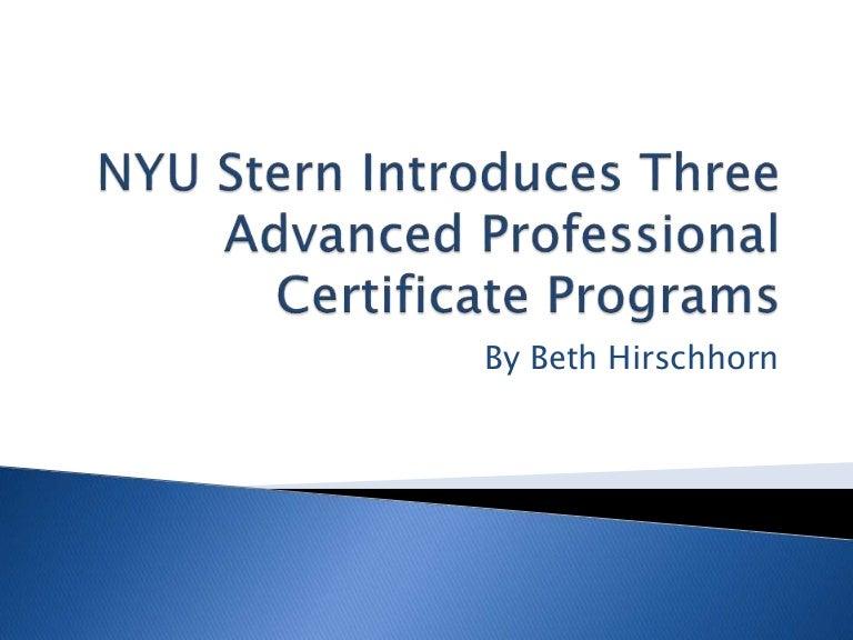 Nyu Stern Introduces Three Advanced Professional Certificate