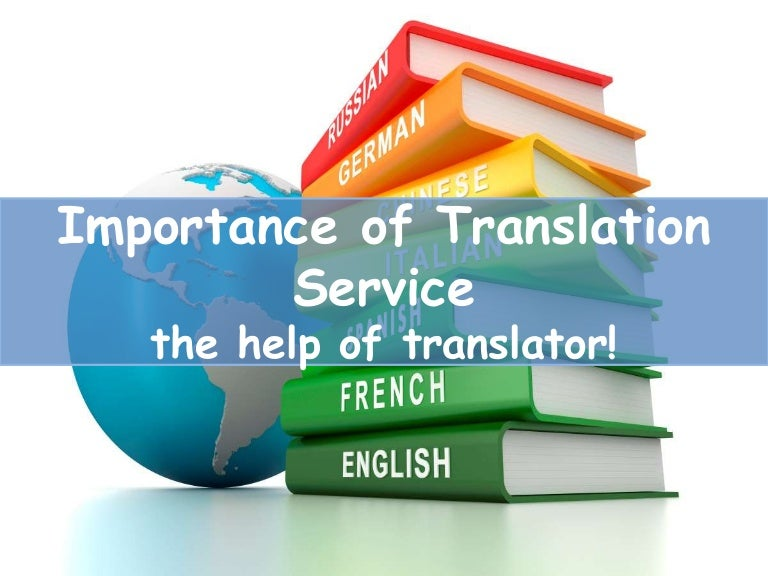 Importance of Translation Service with the Help of Translator