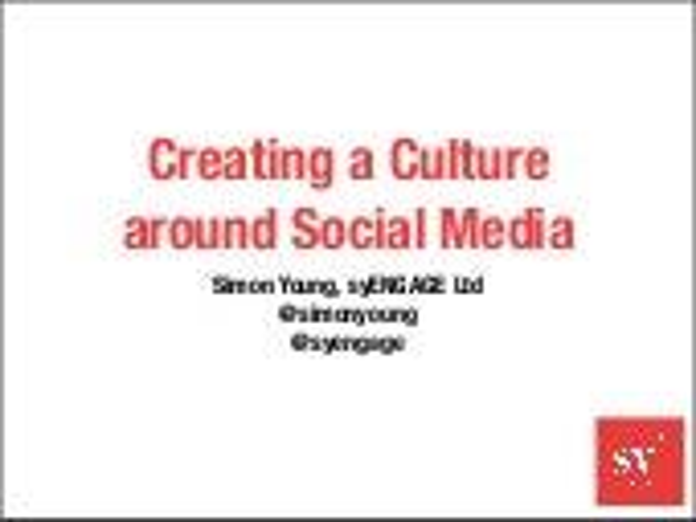 Creating a Culture around Social Media