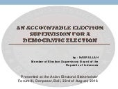 An accountable election supervision for a democratic election - nasrullah (bawaslu ri)