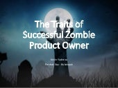 Traits of A Successful Zombie Product Owner - Kevin Yudistira