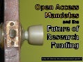 Open Access Mandates and the Future of Research Funding