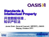 Beijing MoST standards + IPR conference Clark-OASIS-2011