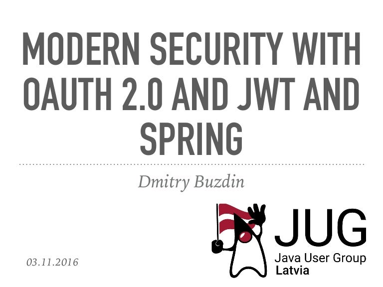 Modern Security with OAuth 2 0 and JWT and Spring by Dmitry