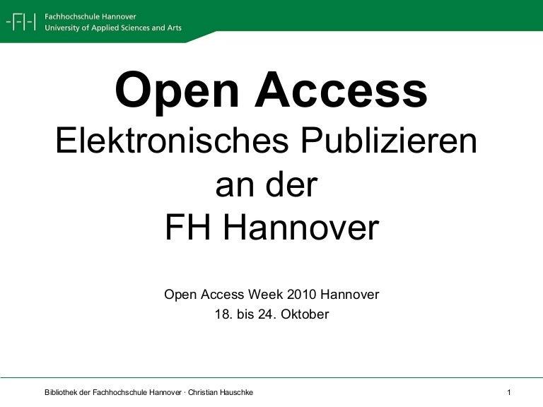 Open Access Elektronisches Publizieren An Der Fh Hannover