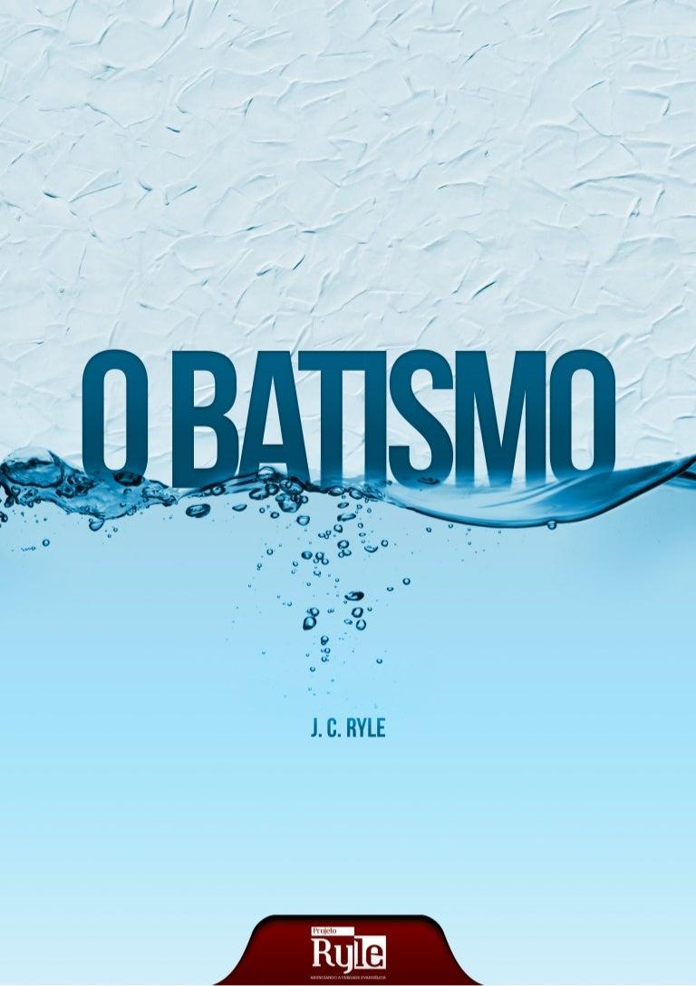 O Batismo na água hoje: