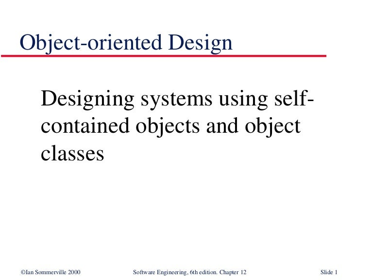 Object Oriented Design In Software Engineering Se12