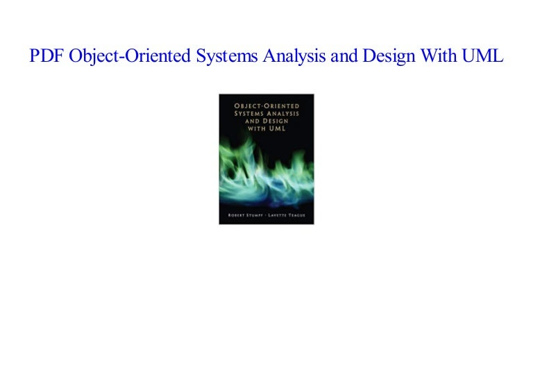 Pdf Book Object Oriented Systems Analysis And Design With Uml New 2018