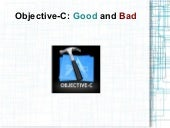 Objective-C: Good and Bad