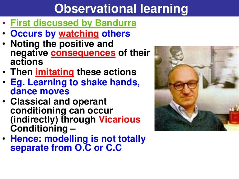 observational learning help children learn how to Start studying observational learning learn vocabulary, terms and more with flashcards, games and other study tools - learning can occur through observation - cognitive learning children who observed the models hit the bobo dolls learnt how to hit them but did not necessarily demonstrate.