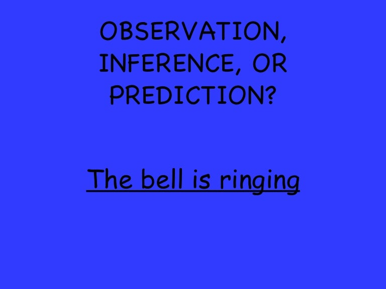 Observation Inference and Prediction Review – Observation Inference Worksheet
