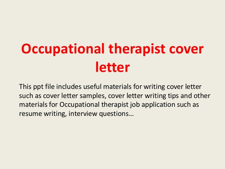 occupational therapy cover letter examples occupationaltherapistcoverletter 140223200919 phpapp01 thumbnail 4 jpg cb 1393186193