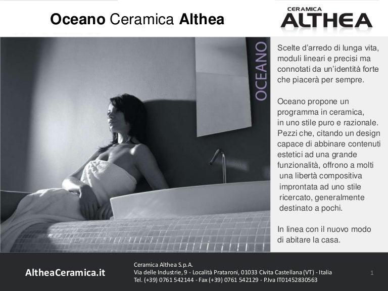Uno Ceramica Civita Castellana.Oceano Ceramica Althea