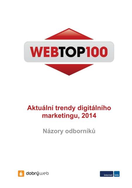 Ochutnávka studie WebTop100 - Aktuální trendy digitálního marketingu 2014