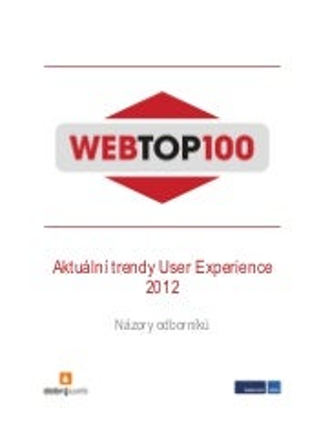 Ochutnávka studie WebTop100: Aktuální trendy user experience, 2012