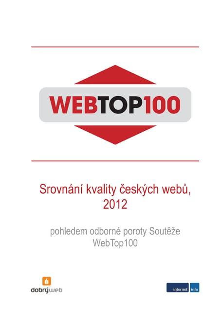 Ochutnávka studie WebTop100: Srovnání kvality českých webů, 2012