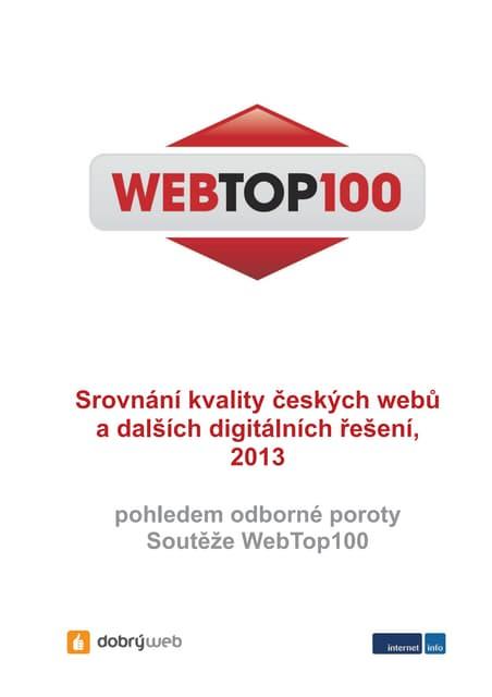 Ochutnávka studie WebTop100: Srovnání kvality českých webů a dalších digitálních řešení, 2013