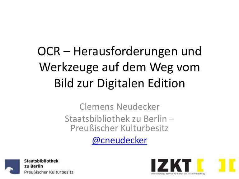 OCR – Herausforderungen und Werkzeuge auf dem Weg vom Bild zur Digita…