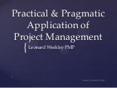 Oct. 27, 2011 webcast practical and pragmatic application of pmi standards