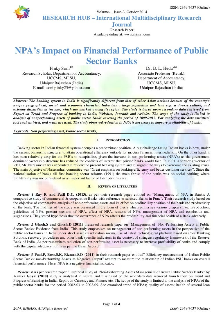 objective of the study of non performing assets 4 4 about non performing assets (npas) bank/fis lender(commerc ial banks) borrower (priority & non priority sector) assets for banks (lender) 8 objective of the study  to study the impact of npas on equity share price of the bank  find the relationship between npas and equity share.