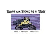 SciCATS present... Telling Your Science as a Story (Oct. 16, 2017)