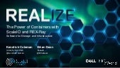Realize The Power of Containers with ScaleIO and REX-Ray Software for Storage and Infrastructure - Kendrick Coleman and Brian Dean - Dell EMC World 2017