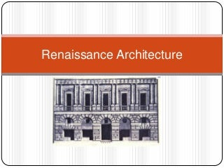 (History of Architecture 2) October 2012 renaissance architecture