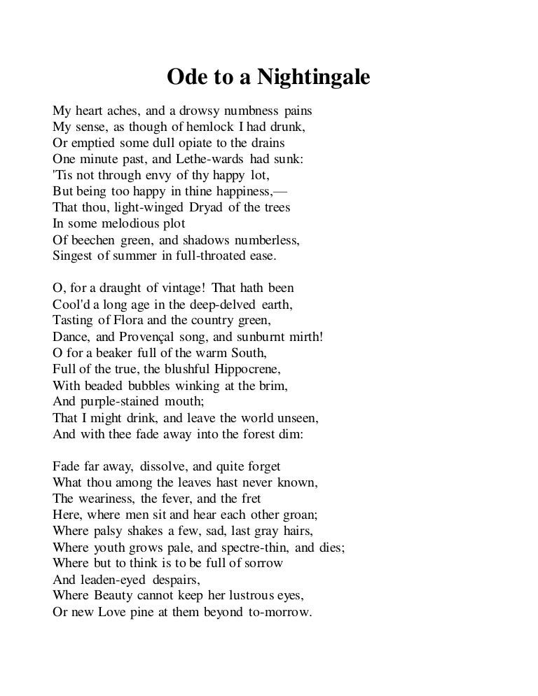ode to a nightingale and ode Keats's ode to a nightingale is considered one of the finest odes in english  literature it reveals the highest imaginative powers of the poet the poem was.