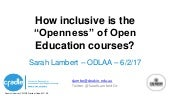 How inclusive is the openness of Open Education?
