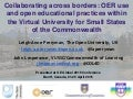 Collaborating across borders: OER use and open educational practices within the Virtual University for Small States of the Commonwealthl