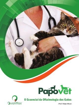 O Essencial da Oftalmologia dos Gatos