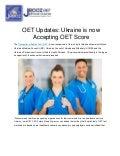 OET Updates: Ukraine is now Accepting OET Score