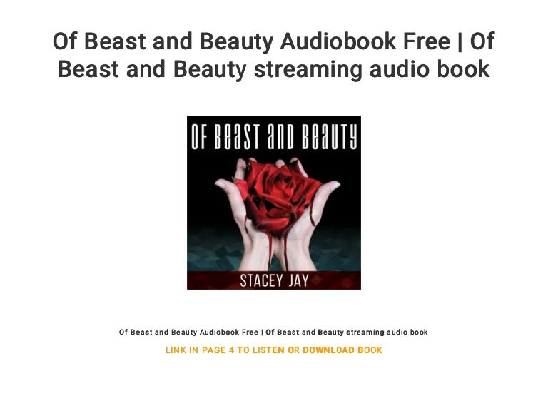 Of Beast And Beauty Audiobook Free Of Beast And Beauty Streaming Au