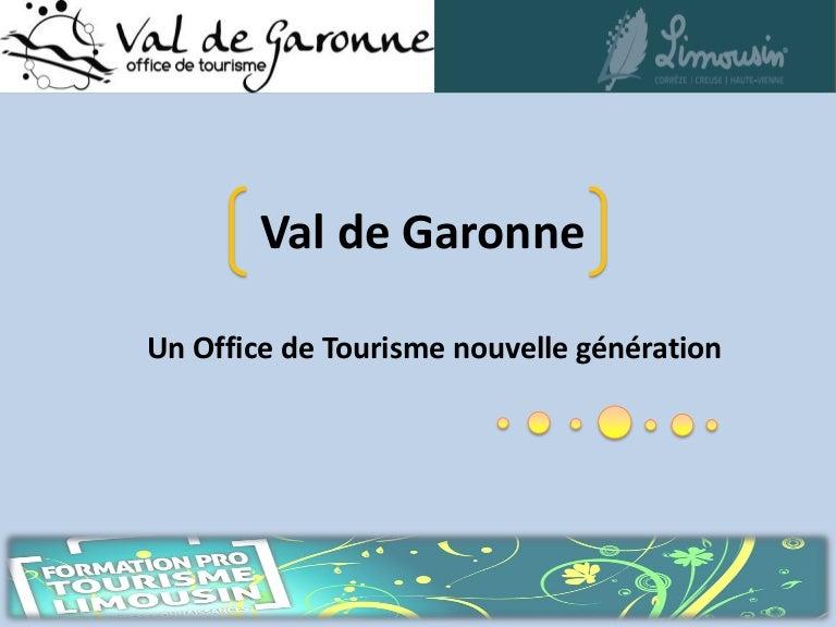 Office de tourisme val de garonne oudenot 9fev2012 - Office tourisme haute garonne ...
