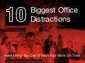 Avoid These 10 Biggest Office Distractions to Get Work Done