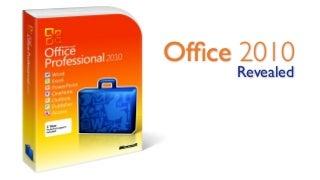 Microsoft Office 2010 Revealed