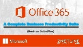Microsoft Office 365- A Complete Business Productivity Suite