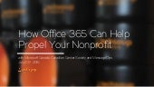 How Microsoft Office 365 Can Help Propel Your Nonprofit