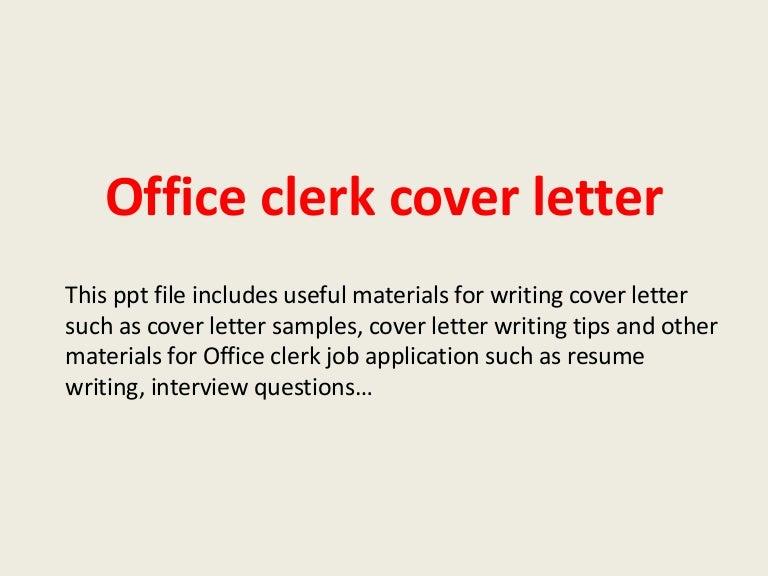officeclerkcoverletter-140223202610-phpapp02-thumbnail-4.jpg?cb=1393187195